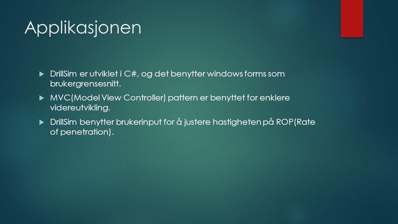 Applikasjonen  DrillSim er utviklet i C#, og det benytter windows forms som brukergrensesnitt.  MVC(Model View Controller) pattern er benyttet for e