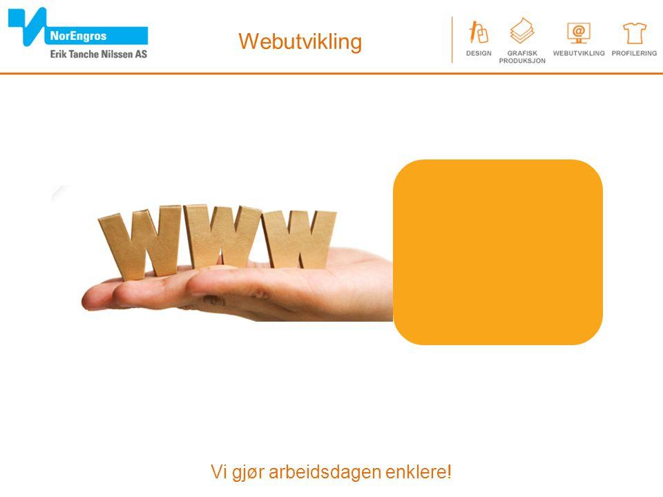Vi gjør arbeidsdagen enklere! Webutvikling