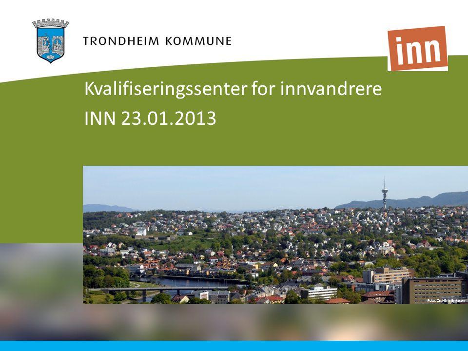 Foto: Carl-Erik Eriksson Kvalifiseringssenter for innvandrere INN 23.01.2013