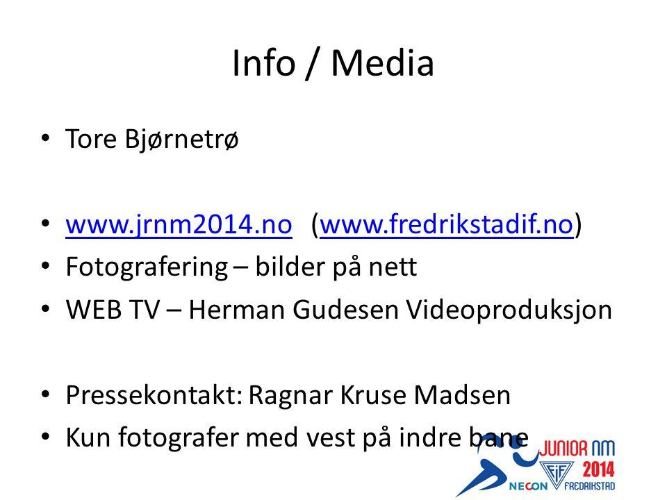 Info / Media Tore Bjørnetrø www.jrnm2014.no (www.fredrikstadif.no) www.jrnm2014.nowww.fredrikstadif.no Fotografering – bilder på nett WEB TV – Herman Gudesen Videoproduksjon Pressekontakt: Ragnar Kruse Madsen Kun fotografer med vest på indre bane
