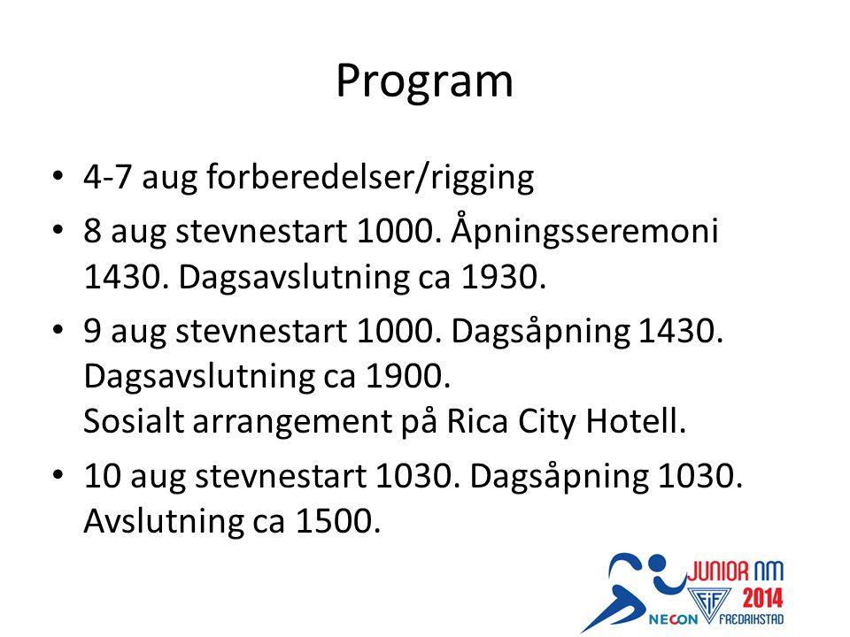 Program 4-7 aug forberedelser/rigging 8 aug stevnestart 1000.
