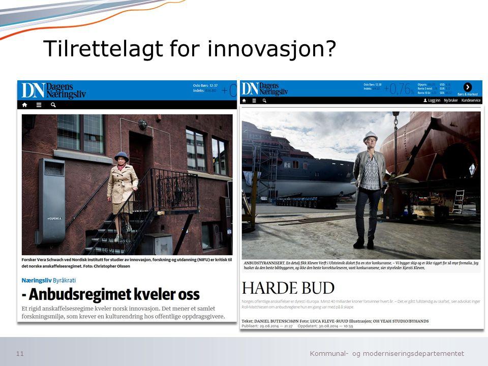 Kommunal- og moderniseringsdepartementet Norsk mal: Tekst uten kulepunkter Tilrettelagt for innovasjon.