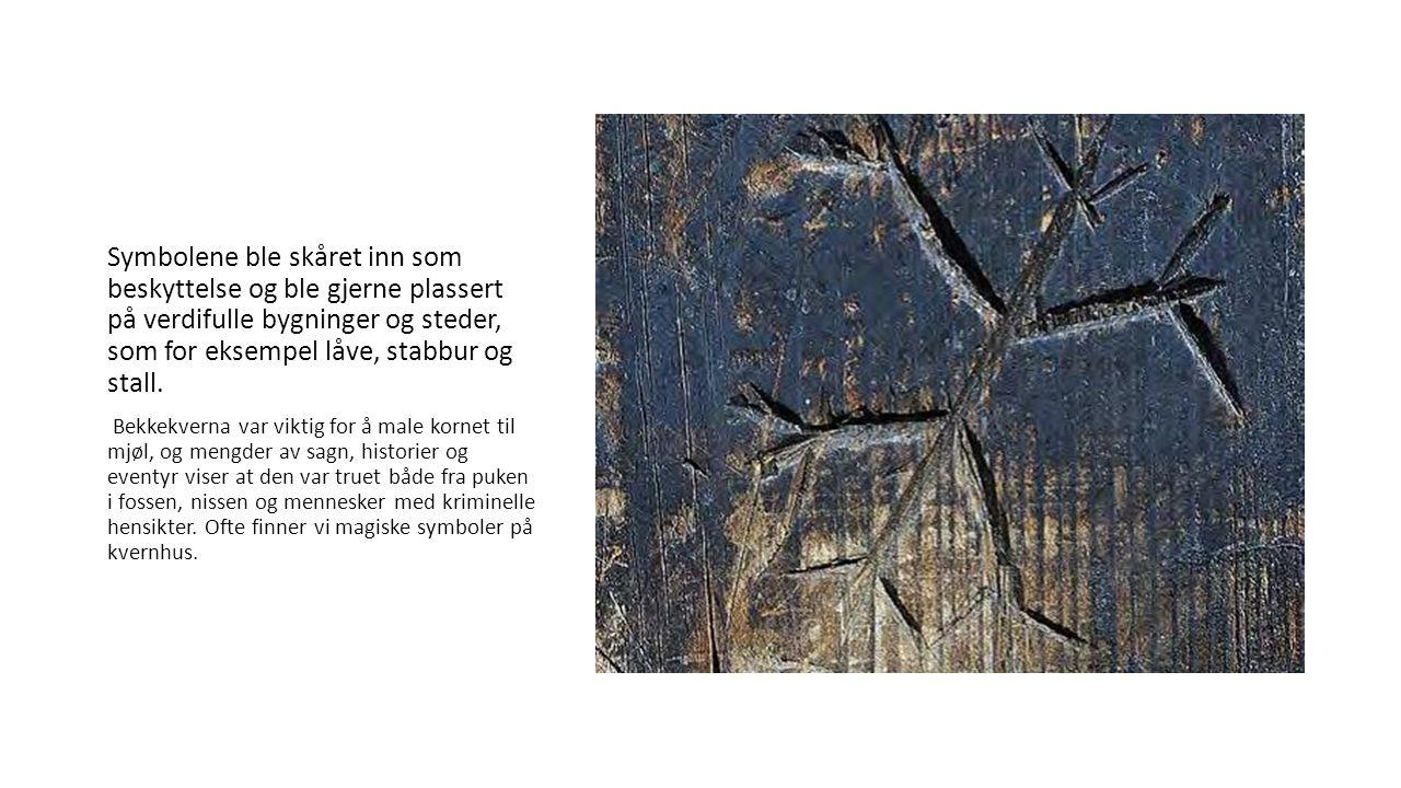 Symbolene ble skåret inn som beskyttelse og ble gjerne plassert på verdifulle bygninger og steder, som for eksempel låve, stabbur og stall. Bekkekvern