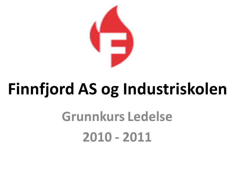Finnfjord AS og Industriskolen Grunnkurs Ledelse 2010 - 2011