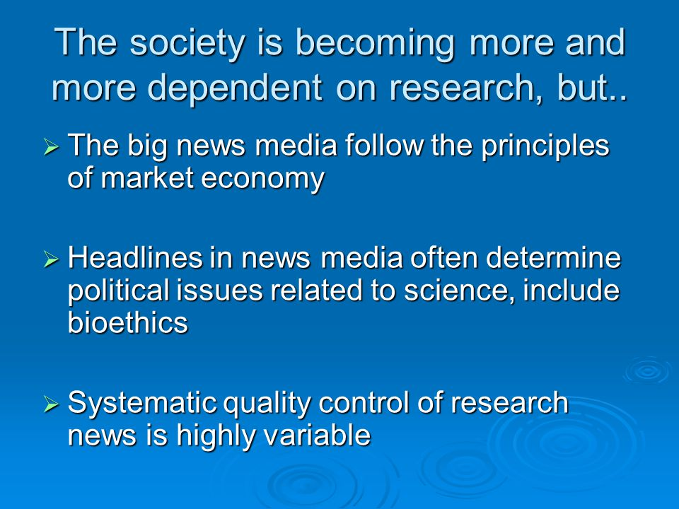 TODAY IT CAN BE EXTREMELY DIFFICULT TO REACH OUT:  The public is already overloaded with information  Increasing competition between institutions for reaching public awareness  Science communication is often mixed with marketing of institution and competition for students and research money