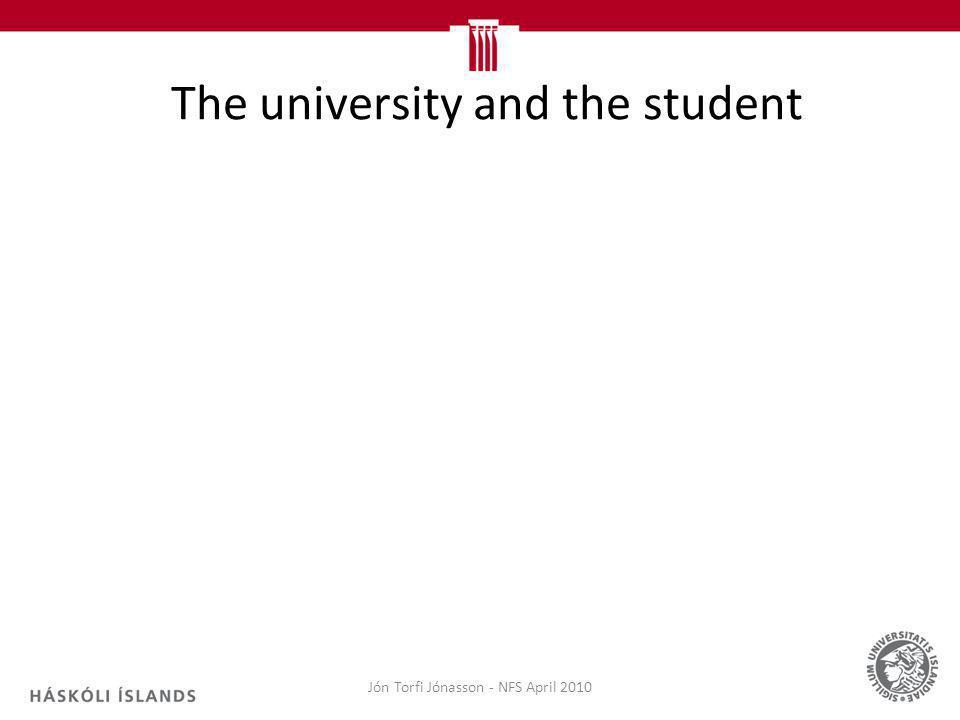 The university and the student Jón Torfi Jónasson - NFS April 2010