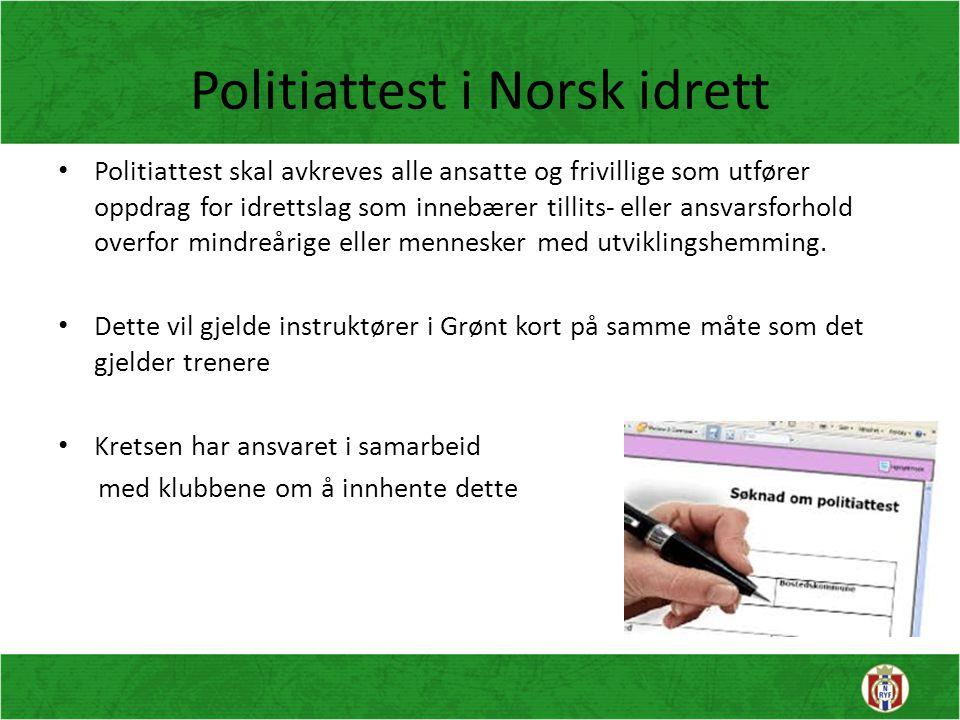 Politiattest i Norsk idrett Politiattest skal avkreves alle ansatte og frivillige som utfører oppdrag for idrettslag som innebærer tillits- eller ansv