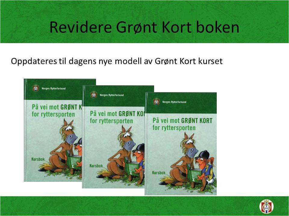 Revidere Grønt Kort boken Oppdateres til dagens nye modell av Grønt Kort kurset