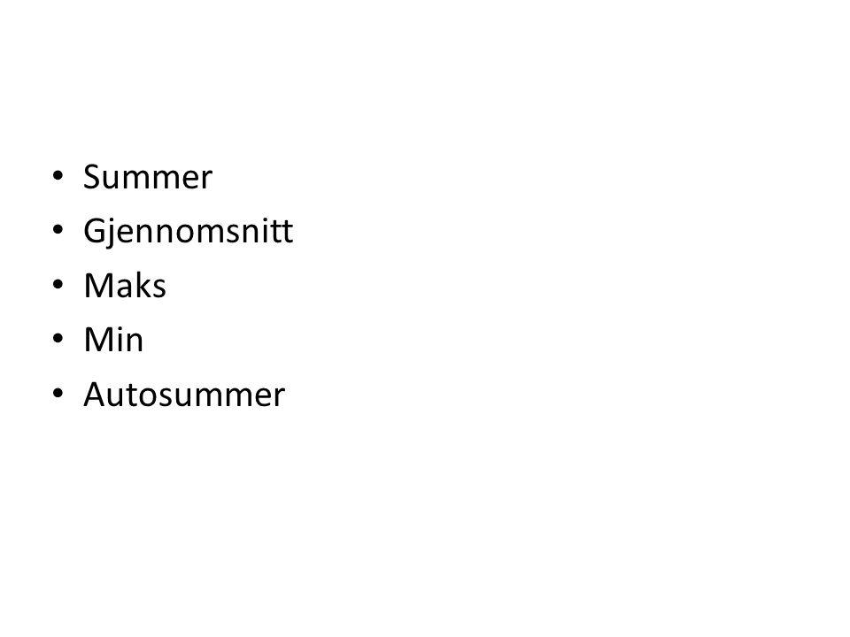 Summer Gjennomsnitt Maks Min Autosummer