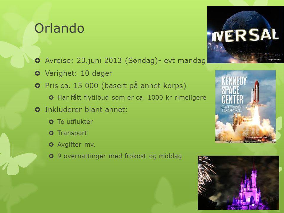 Orlando  Avreise: 23.juni 2013 (Søndag)- evt mandag  Varighet: 10 dager  Pris ca.