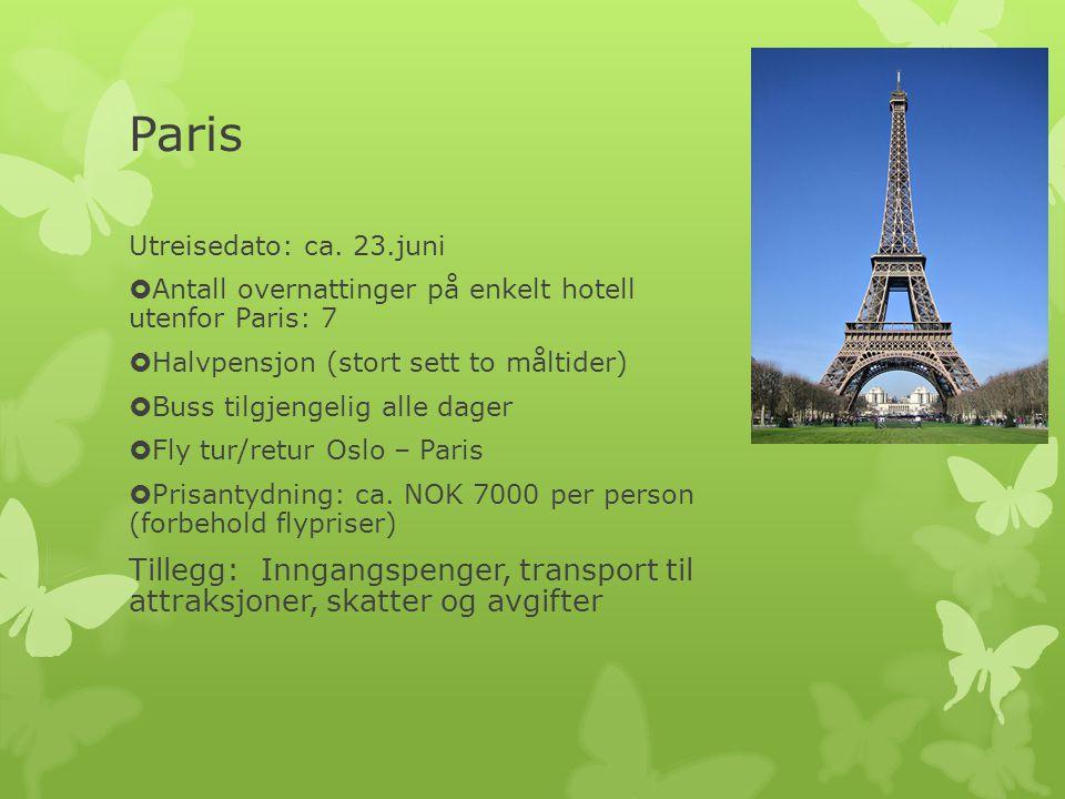 Paris Utreisedato: ca.