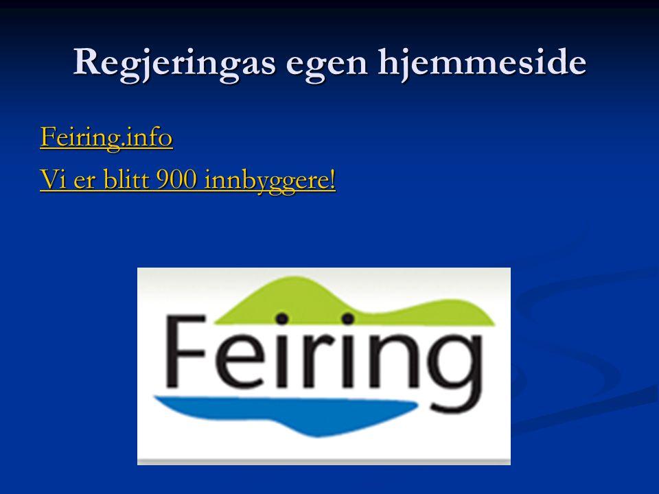 Regjeringas egen hjemmeside Feiring.info Vi er blitt 900 innbyggere! Vi er blitt 900 innbyggere!