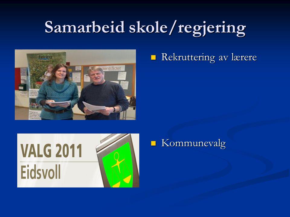 Samarbeid skole/regjering Rekruttering av lærere Kommunevalg