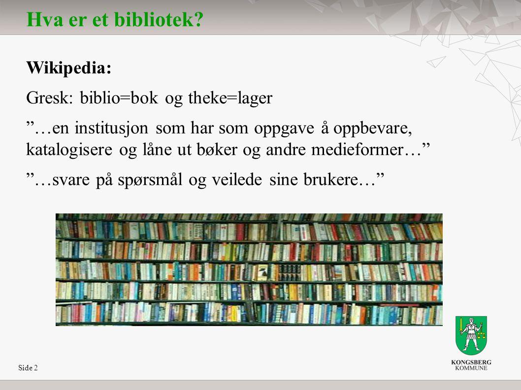 Side 3 Hva er et bibliotek.