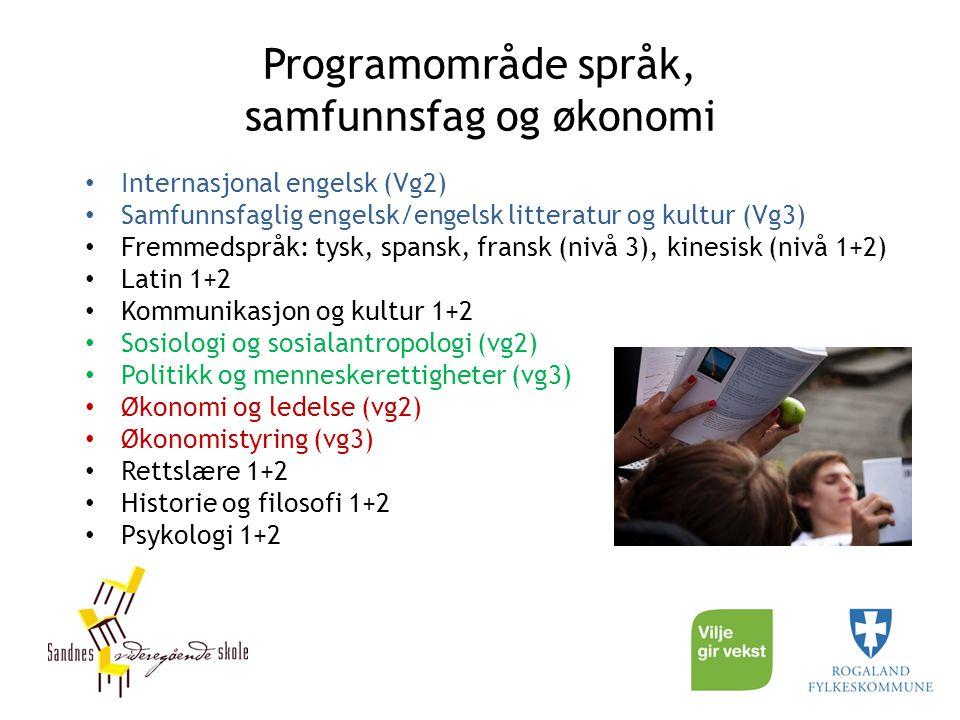 Programområde språk, samfunnsfag og økonomi Internasjonal engelsk (Vg2) Samfunnsfaglig engelsk/engelsk litteratur og kultur (Vg3) Fremmedspråk: tysk,