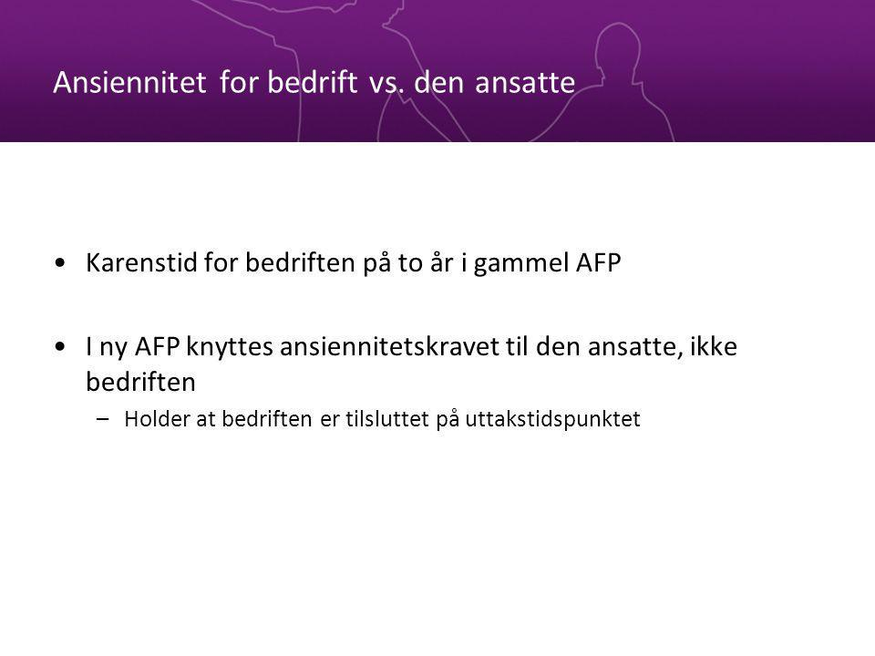 Ansiennitet for bedrift vs.