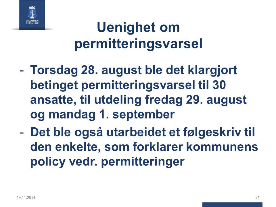 Uenighet om permitteringsvarsel -Torsdag 28.