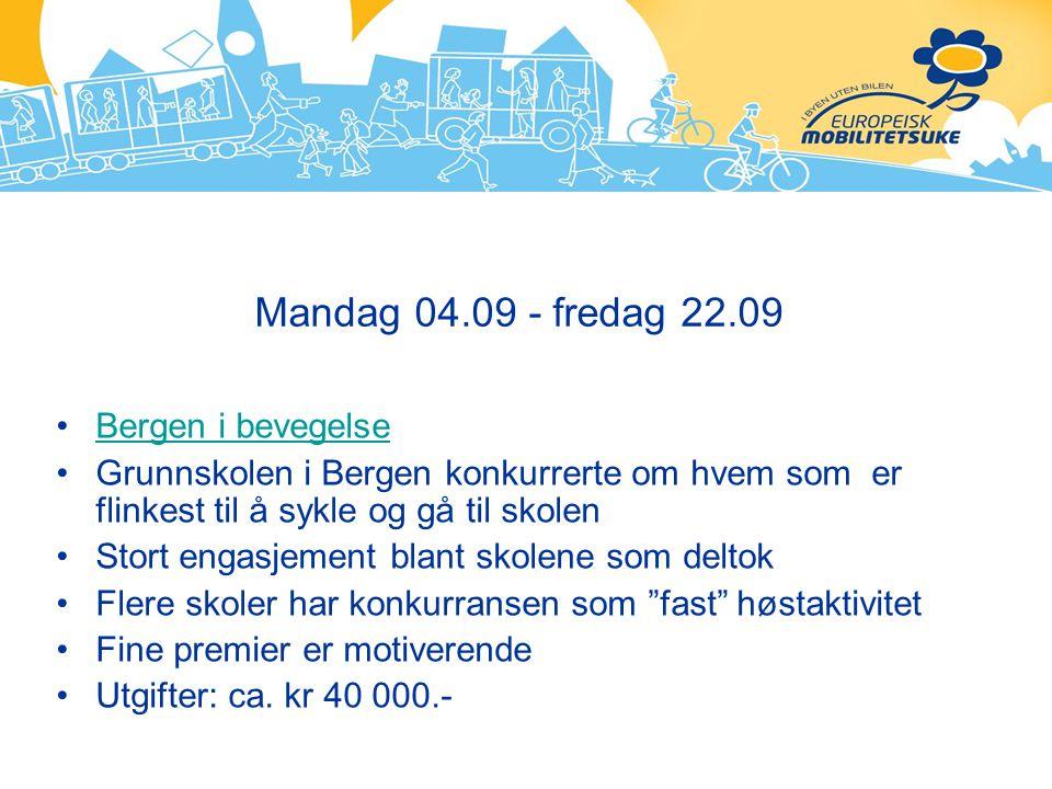 Mandag 04.09 - fredag 22.09 Bergen i bevegelse Grunnskolen i Bergen konkurrerte om hvem som er flinkest til å sykle og gå til skolen Stort engasjement