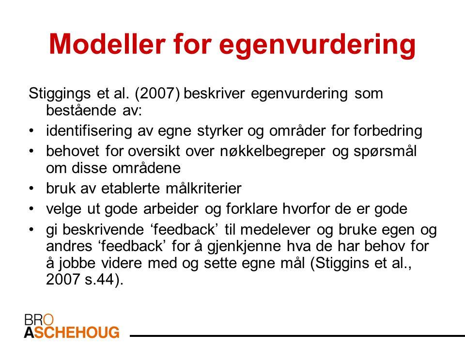 Modeller for egenvurdering Stiggings et al.