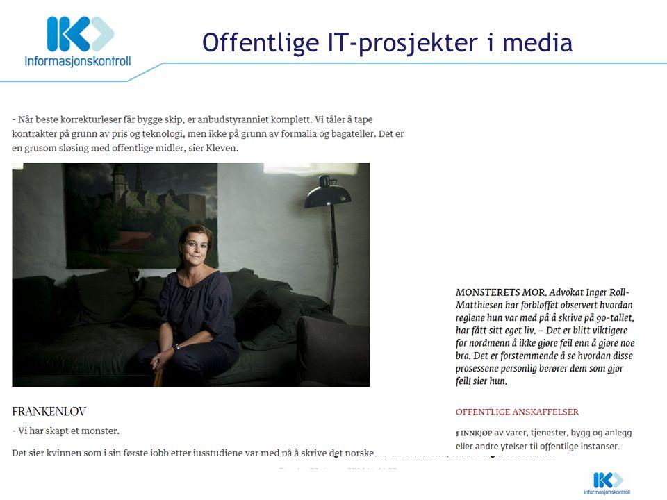 Offentlige IT-prosjekter i media