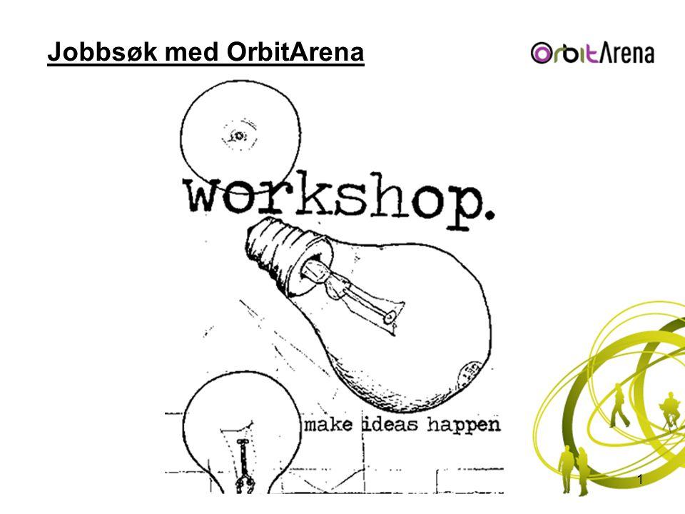 Jobbsøk med OrbitArena 1