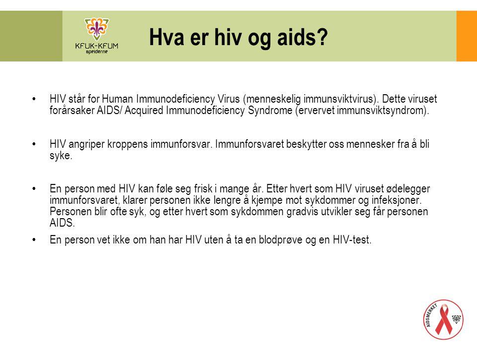 Hva er hiv og aids? HIV står for Human Immunodeficiency Virus (menneskelig immunsviktvirus). Dette viruset forårsaker AIDS/ Acquired Immunodeficiency