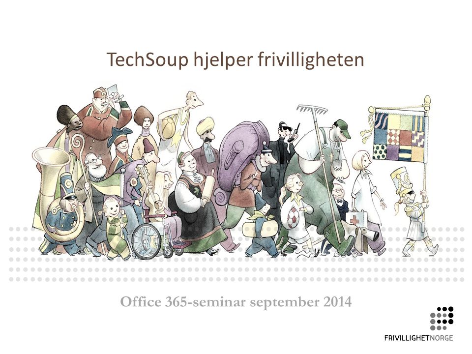 TechSoup hjelper frivilligheten Office 365-seminar september 2014