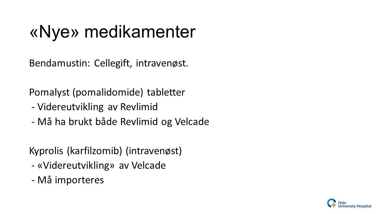 «Nye» medikamenter Bendamustin: Cellegift, intravenøst.