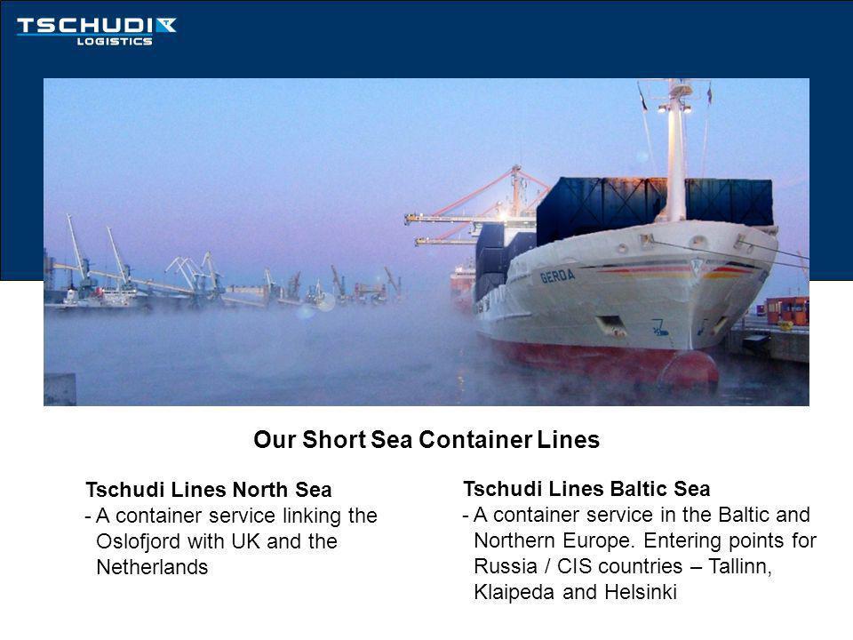 Tschudi Lines North Sea and Tschudi Lines Baltic Sea Short Sea Container Lines