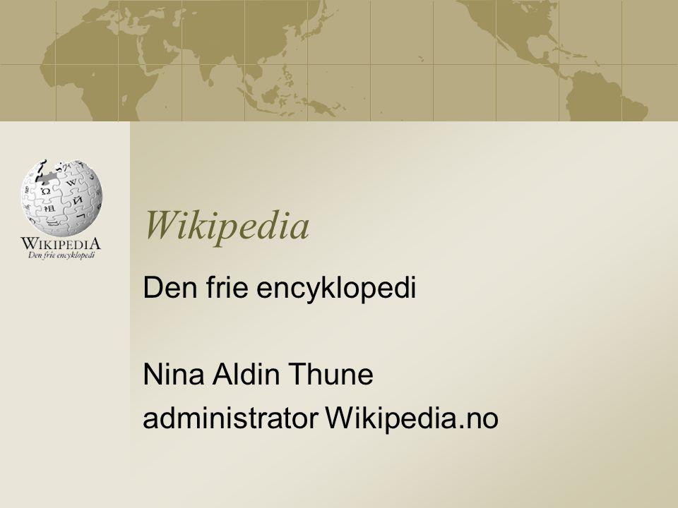 Wikipedia Den frie encyklopedi Nina Aldin Thune administrator Wikipedia.no