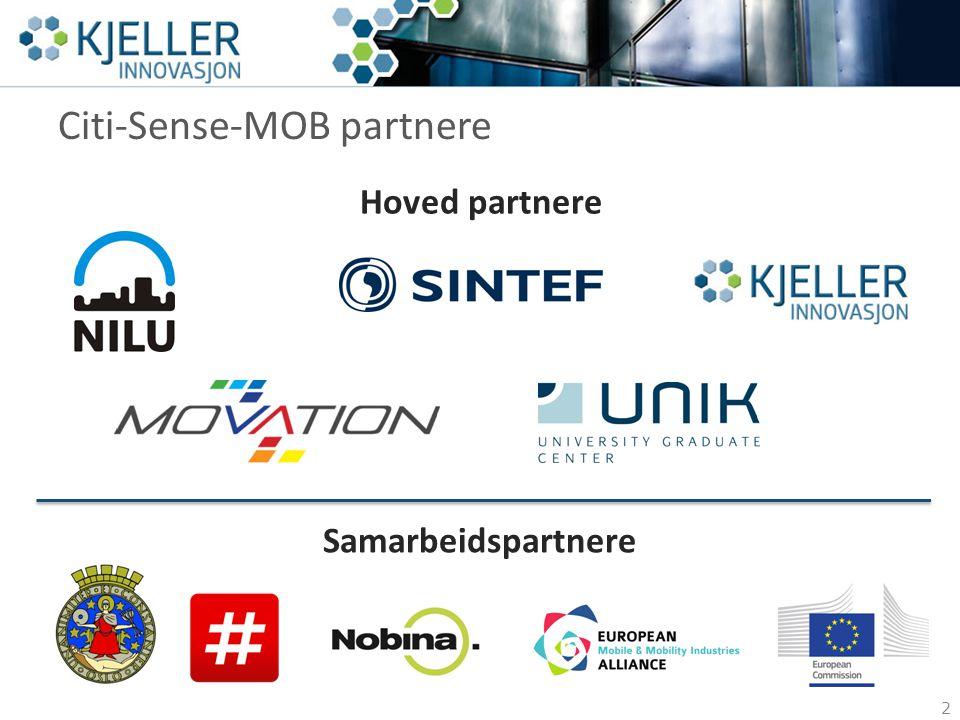 Citi-Sense-MOB partnere 2 Samarbeidspartnere Hoved partnere