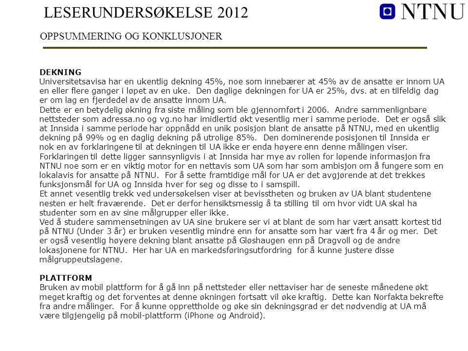 LESERUNDERSØKELSE 2012 KONKLUSJONER, forts.