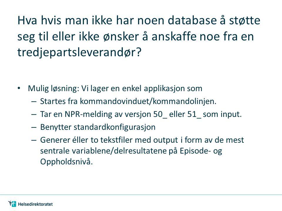 Hva hvis man ikke har noen database å støtte seg til eller ikke ønsker å anskaffe noe fra en tredjepartsleverandør? Mulig løsning: Vi lager en enkel a