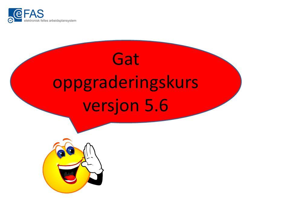 Gat oppgraderingskurs versjon 5.6