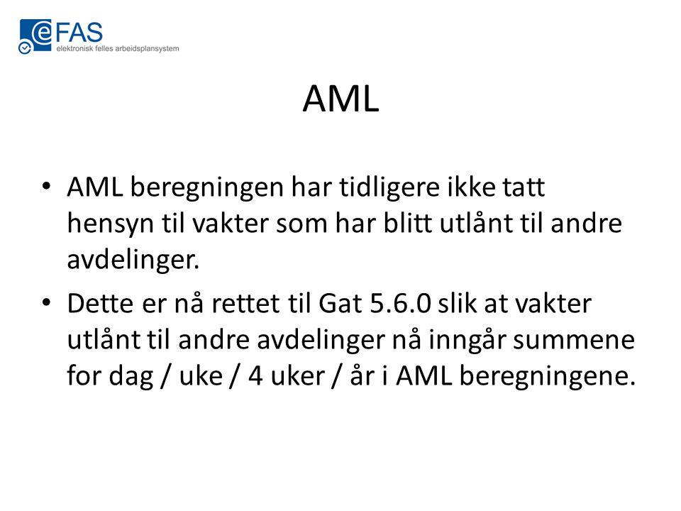 AML AML beregningen har tidligere ikke tatt hensyn til vakter som har blitt utlånt til andre avdelinger. Dette er nå rettet til Gat 5.6.0 slik at vakt