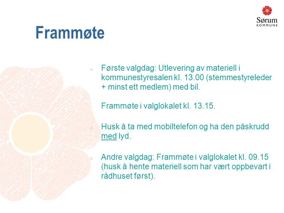 Frammøte n Første valgdag: Utlevering av materiell i kommunestyresalen kl.