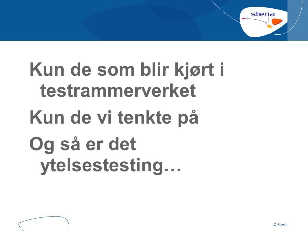 © Steria Så: Hva må bør vi gjøre?