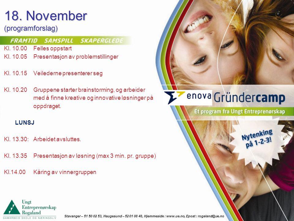 18. November (programforslag) Kl. 10.00Felles oppstart Kl.