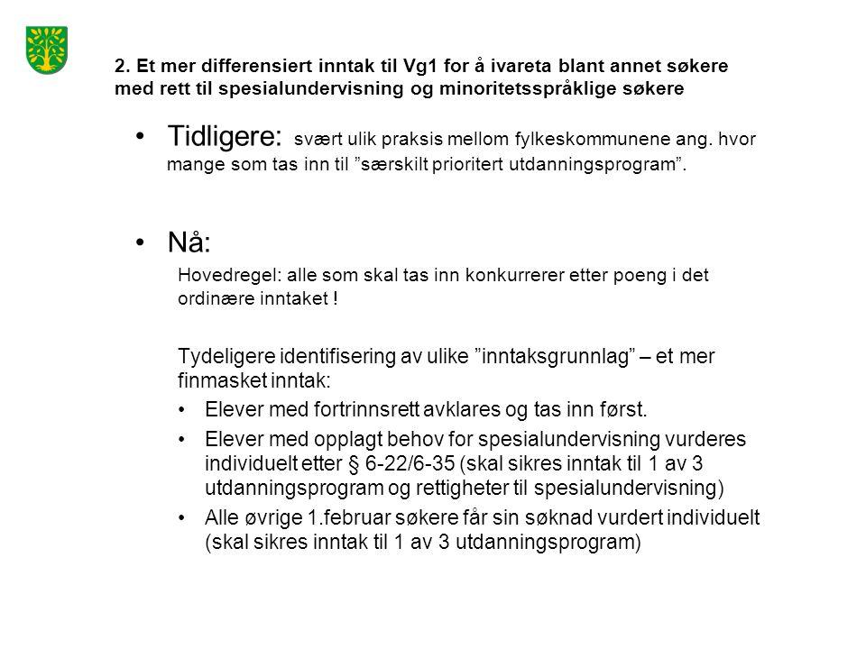 Erfaringer fra inntaksåret 2014  § 6-15 36 meldinger til vurdering fra kommunene 3 saker sendt videre for vurdering av PPT 41 søkte om fortrinn (Vigo-web, 1 februar) 3 elever tatt inn med fortrinn etter § 6-15  § 6-17 Ca 90 meldinger til vurdering fra kommunene 174 søkte om fortrinn (Vigo-web, 1.februar) 189 elever tatt inn med fortrinn etter § 6-17/6-30 Flere av «meldingene» ble veiledet til å søke inn etter andre bestemmelser (fortrinnsvis § 6-22, § 6-25)