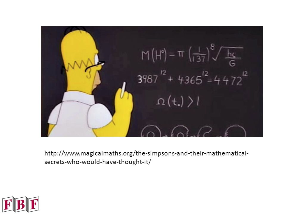 http://www.magicalmaths.org/the-simpsons-and-their-mathematical- secrets-who-would-have-thought-it/