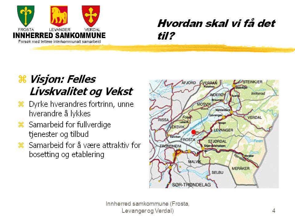 Innherred samkommune (Frosta, Levanger og Verdal)15 Hva kjennetegner en samkommune .