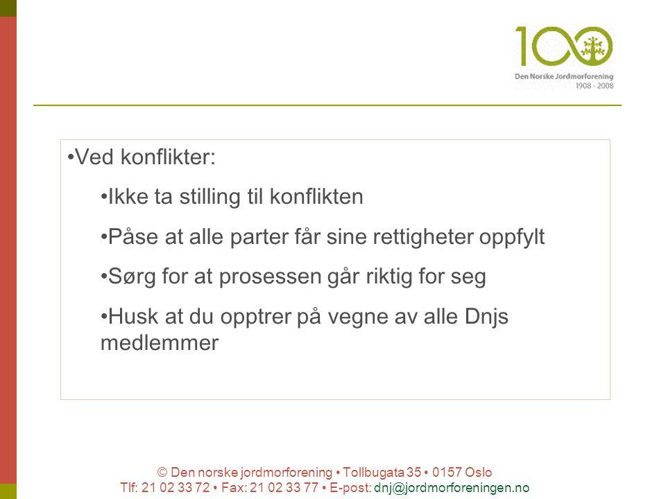 © Den norske jordmorforening Tollbugata 35 0157 Oslo Tlf: 21 02 33 72 Fax: 21 02 33 77 E-post: dnj@jordmorforeningen.no Ved konflikter: Ikke ta stilli