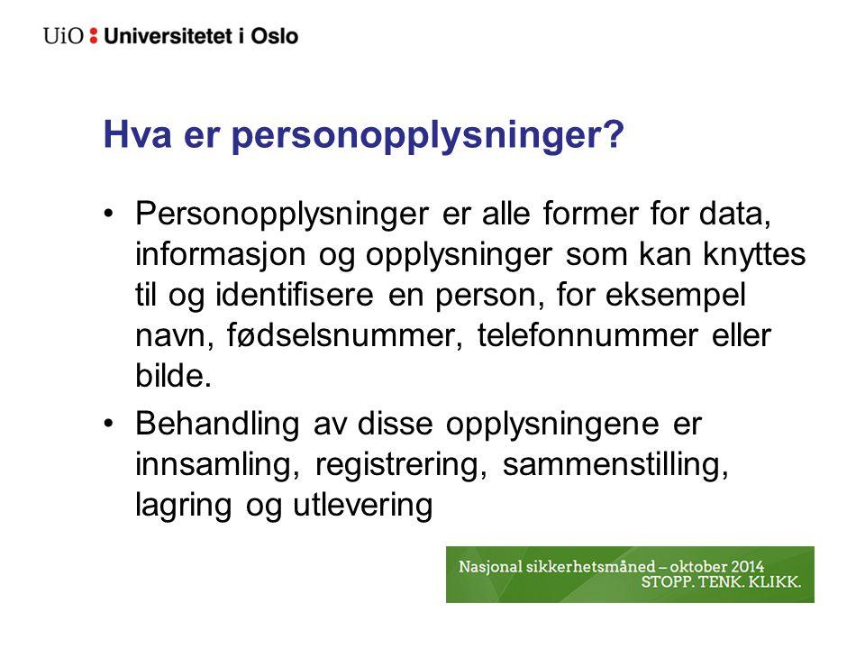 Hva er personopplysninger? Personopplysninger er alle former for data, informasjon og opplysninger som kan knyttes til og identifisere en person, for