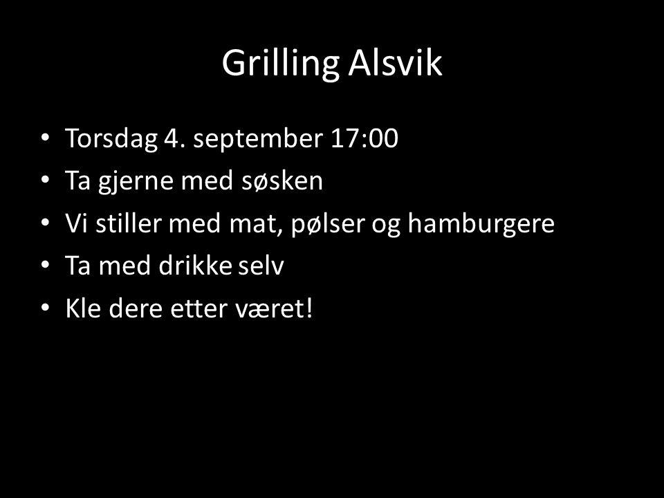 Grilling Alsvik Torsdag 4.