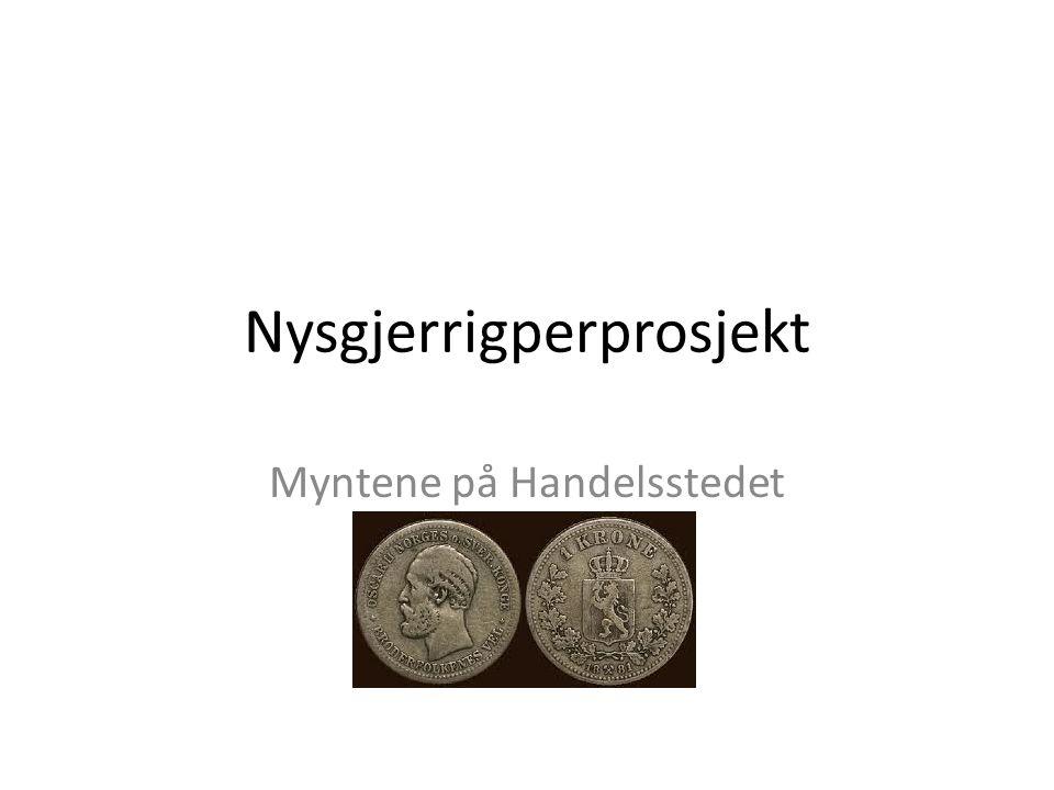 Bakgrunn Elever ved Kjerringøy skole har funnet to gamle mynter i fjæra ved Kjerringøy Gamle Handelssted.
