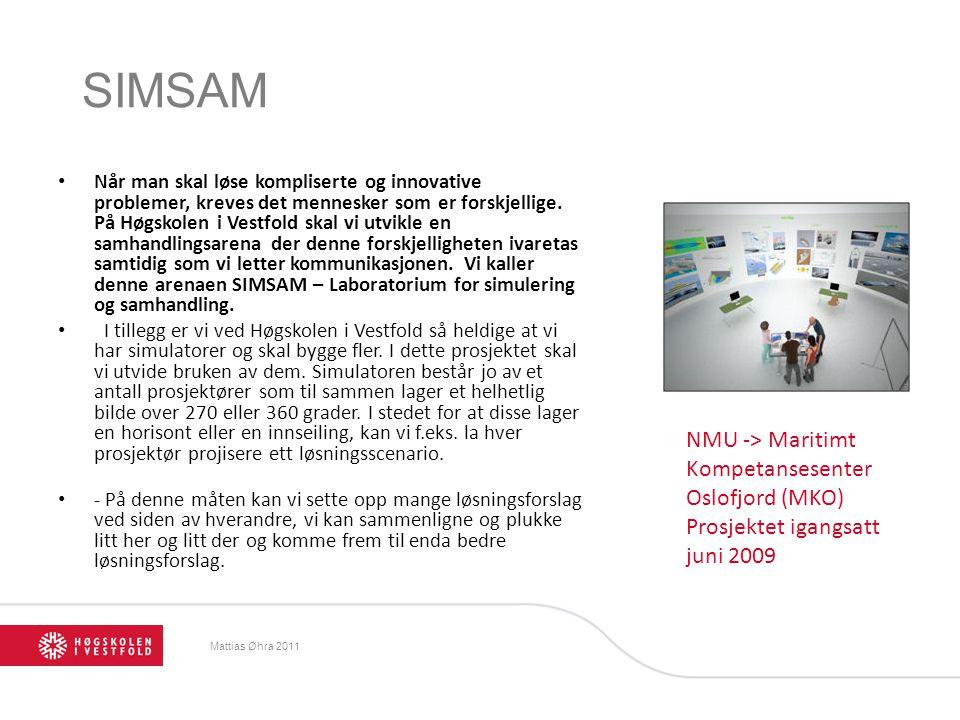Mattias Øhra 2011 SIMSAM Når man skal løse kompliserte og innovative problemer, kreves det mennesker som er forskjellige.