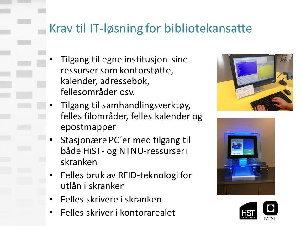 Krav til IT-løsning for bibliotekansatte Tilgang til egne institusjon sine ressurser som kontorstøtte, kalender, adressebok, fellesområder osv.