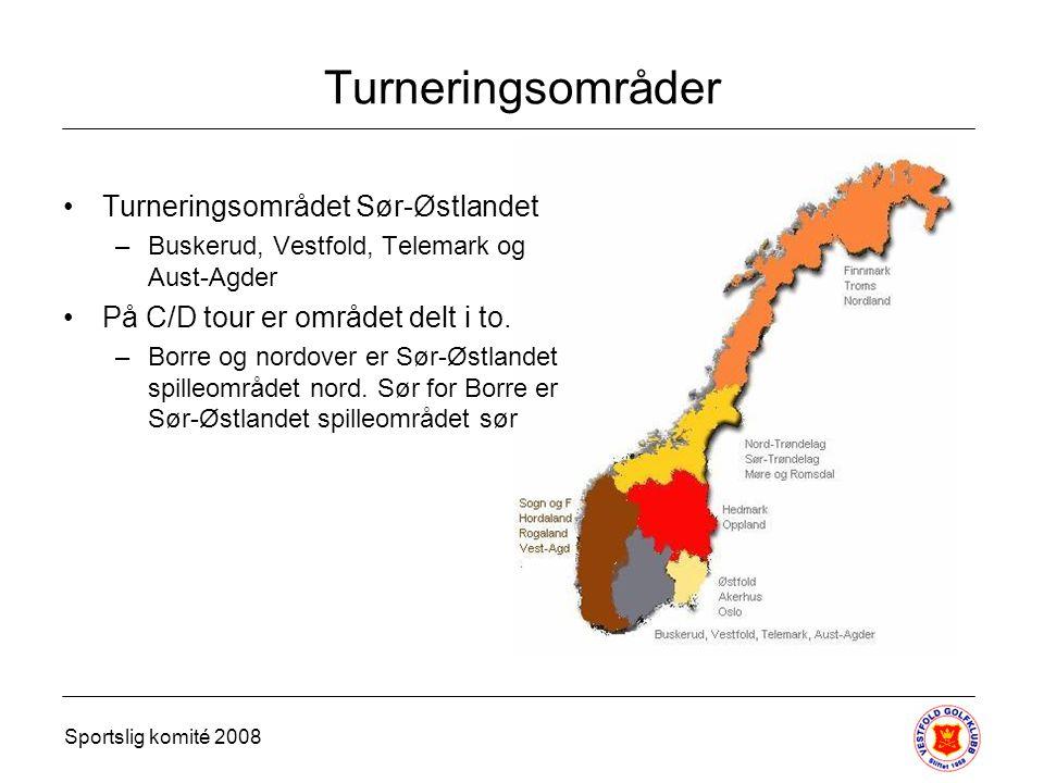 Turneringsområder Turneringsområdet Sør-Østlandet –Buskerud, Vestfold, Telemark og Aust-Agder På C/D tour er området delt i to.