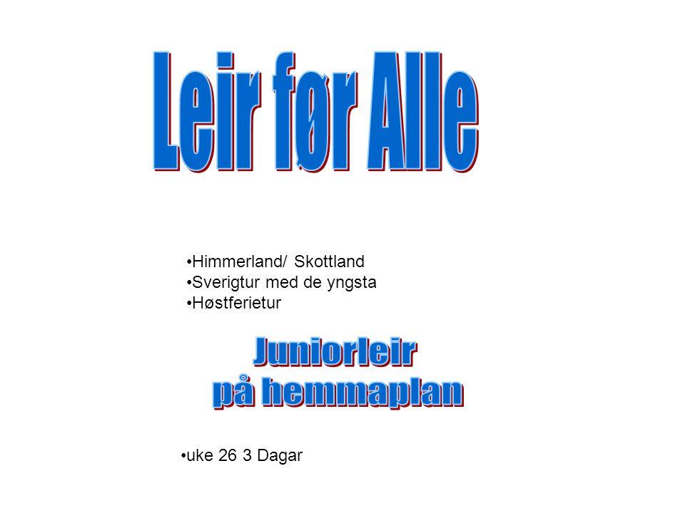 Himmerland/ Skottland Sverigtur med de yngsta Høstferietur uke 26 3 Dagar