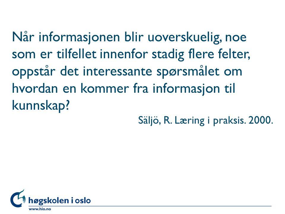Alexandersson og Limberg (2004) Hva og hvordan lærer elevene når de bruker skolebibliotekets informasjons- ressurser i arbeidet med egne oppgaver?